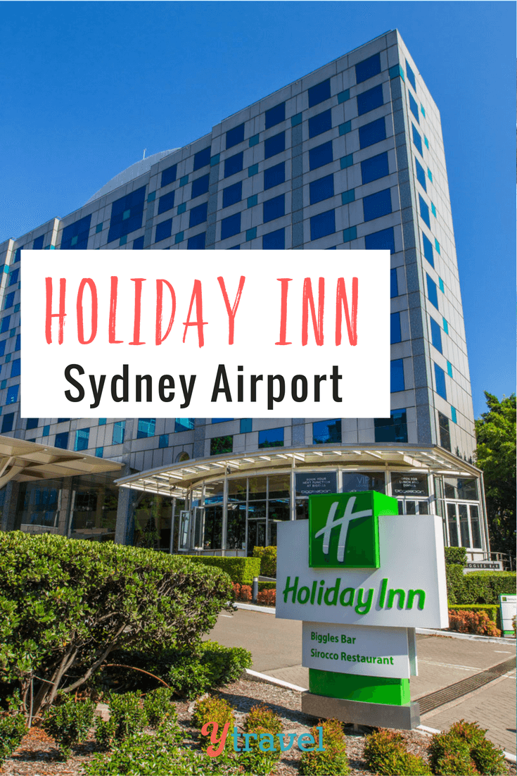 Stay At Holiday Inn Sydney Airport For Stress Free Travel