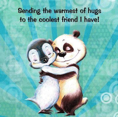 Warmest Hugs To The Coolest Friends