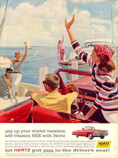 Hertz Rent A Car Pep Up Winter Vacation 1963 Classic Car Rental Vintage Ads Retro Cars