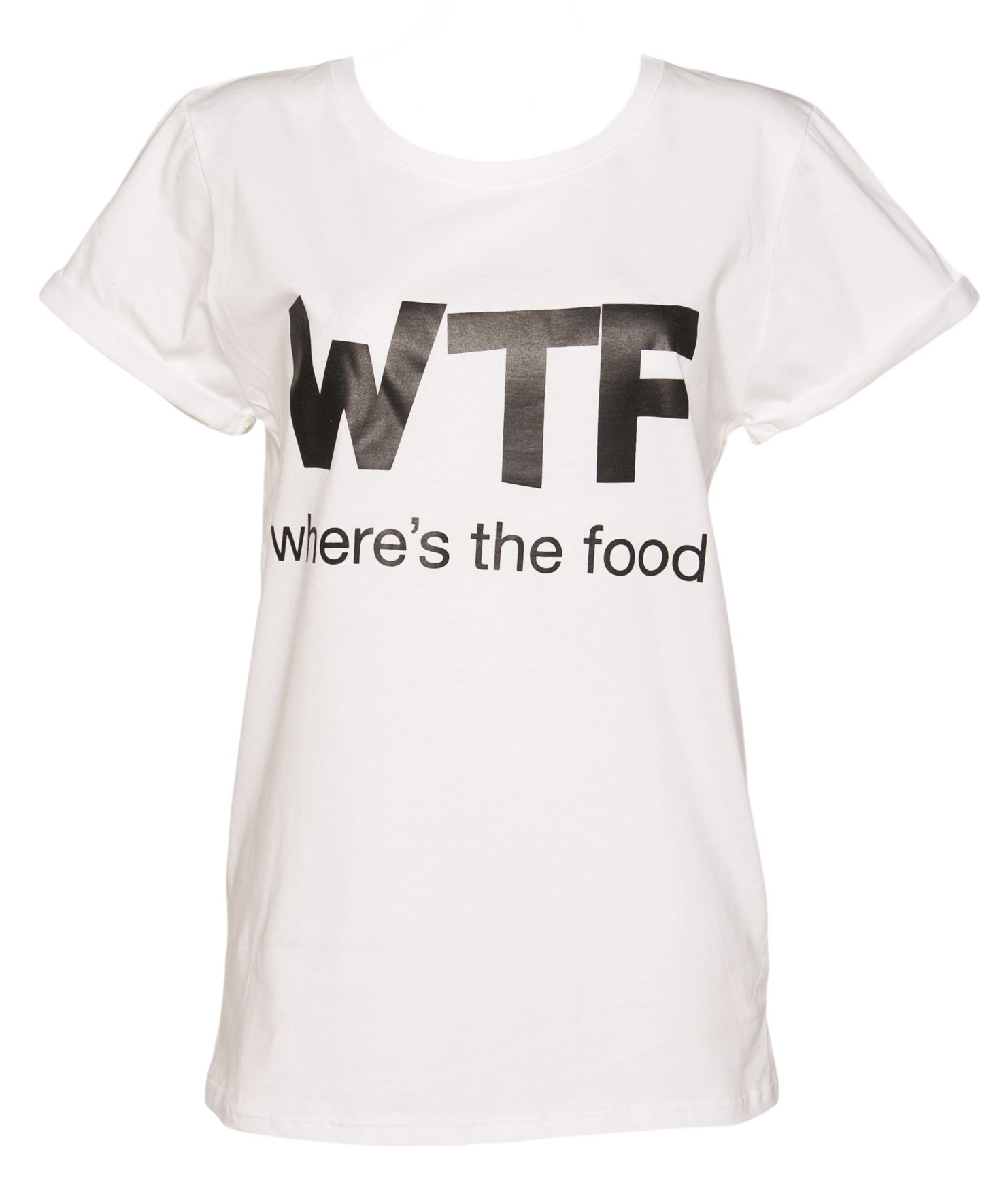 Ladies #WTF Where\'s The #Food T-Shirt from Local Heroes xoxo | Dream ...