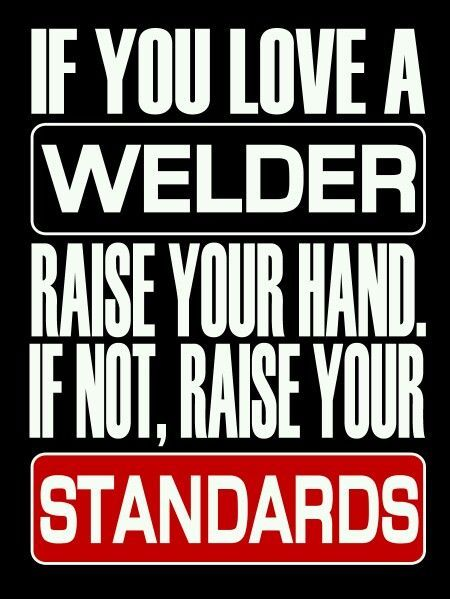 Welding Quotes Extraordinary Funny Welding Quotes QuotesGram Poster Pinterest