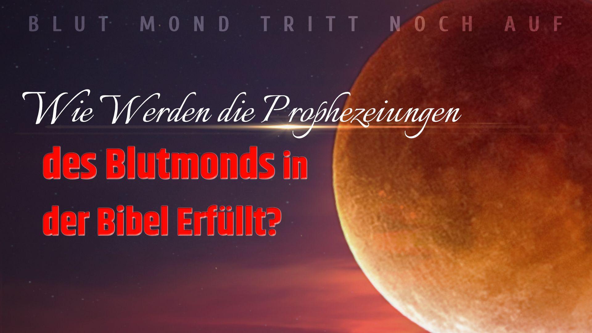 Endzeit Zeichen Am Himmel Die Prophezeiung Des Blutmonds In Der Bibel Ist Erfullt Blutmond Evangelium Bibel