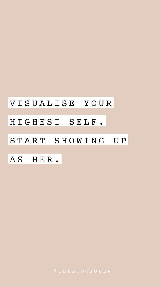 Visualize Your Highest Self. Start Showing Up as Her.