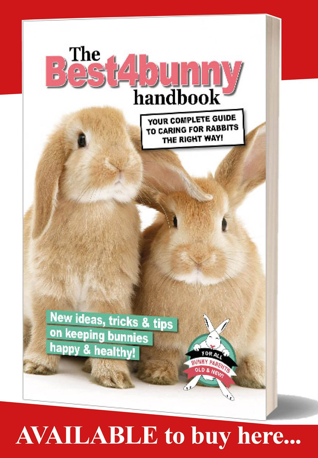 The Best4bunny Handbook Rabbit care guide for old & new