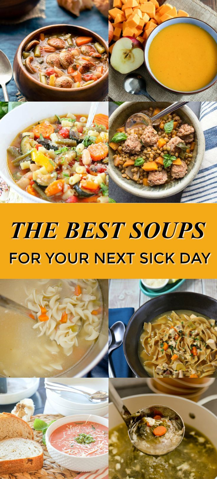 The Best Soups for Your Next Sick Day