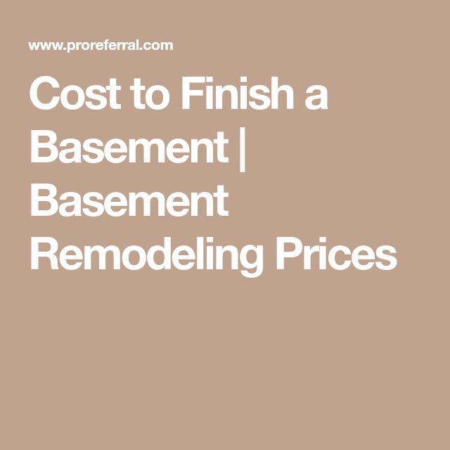 cost to finish a basement basement remodeling prices basement rh pinterest com