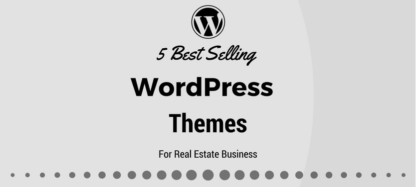 5 Best Selling WordPress Themes For Real Estate Business | WordPress ...