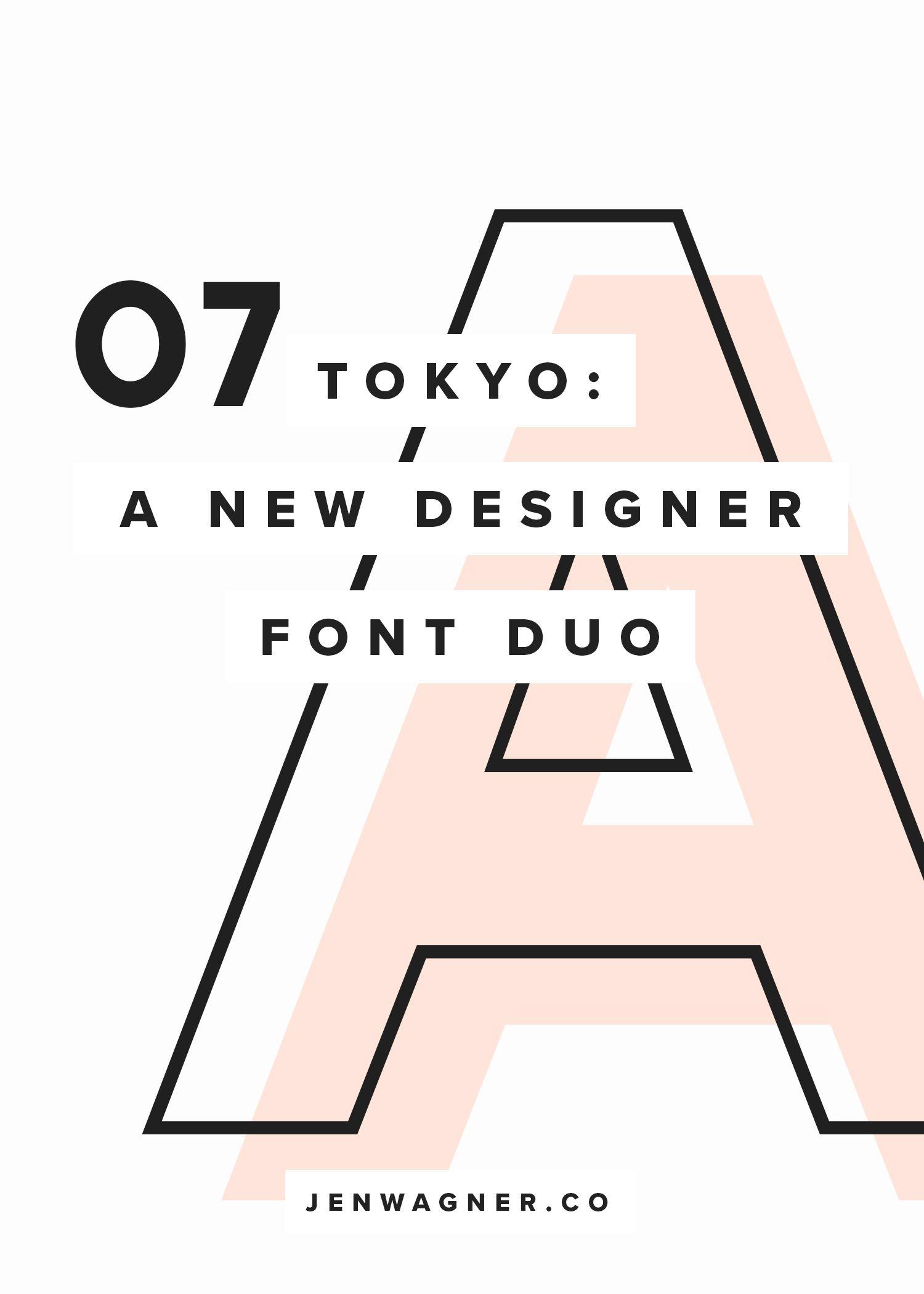 Tokyo | A Designer Font Duo — Jen Wagner