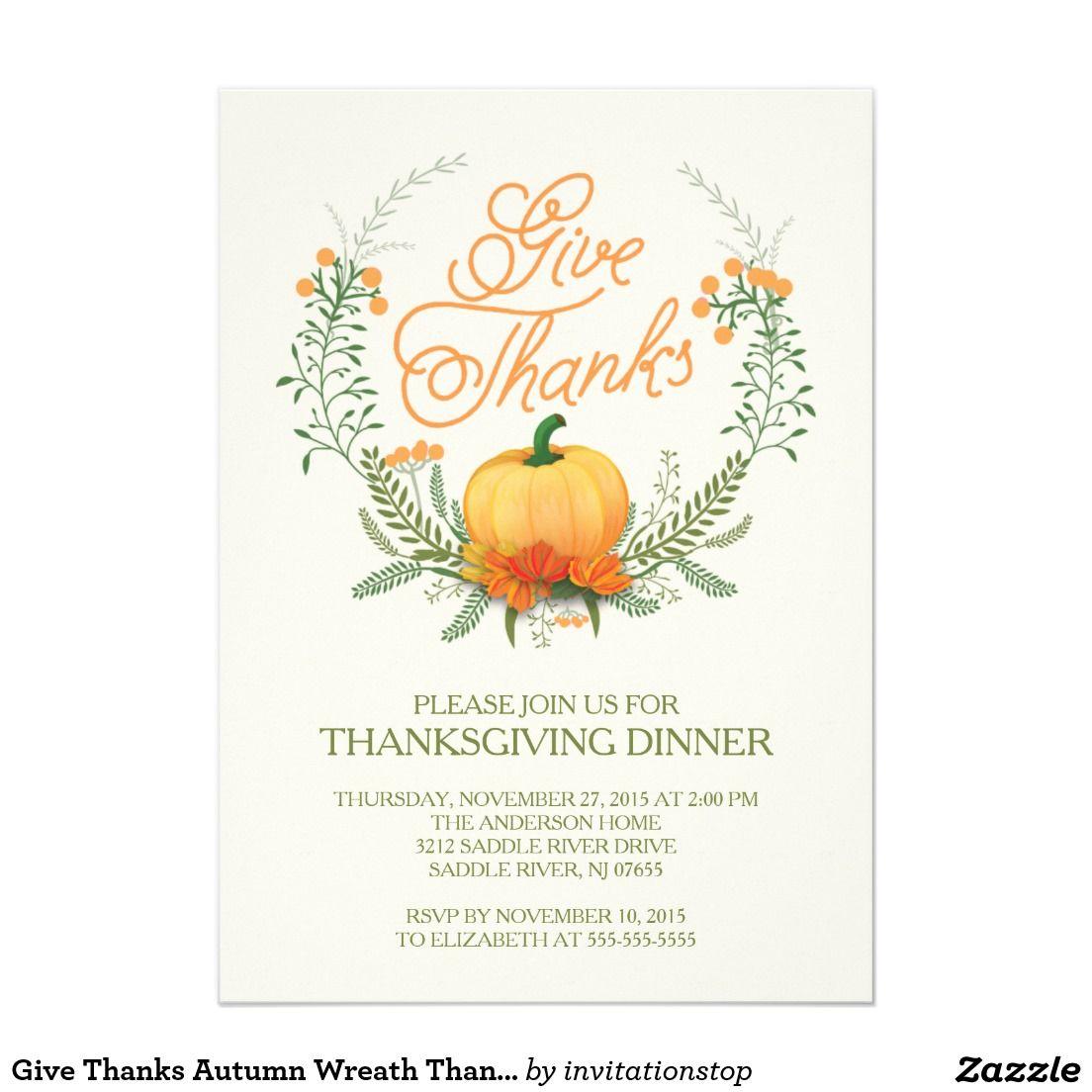 Give Thanks Autumn Wreath Thanksgiving Invitation Zazzle Com In 2020 Thanksgiving Invitation Thanksgiving Wreaths Thanksgiving School Party