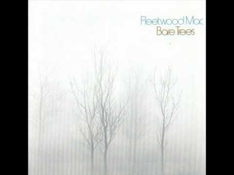 Interests Fleetwood Mac Bare Trees This Song Really Speaks To Me