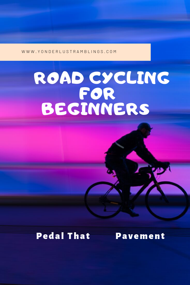 Road Cycling For Beginners Pedal That Pavement Cycling For