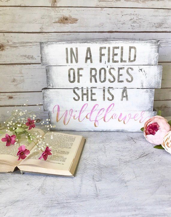 Pink Gold Sign  Nursery  Girls Room  Inspirational  Wood Sign  Gift for Her  In a Field of Ros