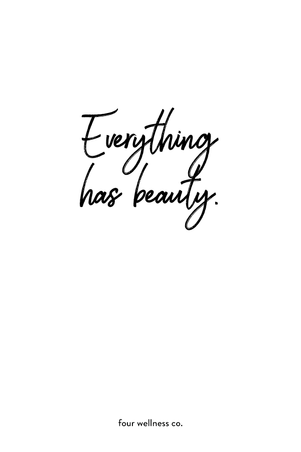 Everything has beauty  // Free health and wellness tips at