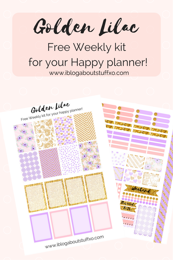 FREE Golden Lilac, Free Happy planner weekly kit! | i blog about stuff xo
