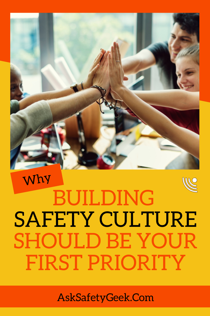 022 Why Building Safety Culture Should Be Your First