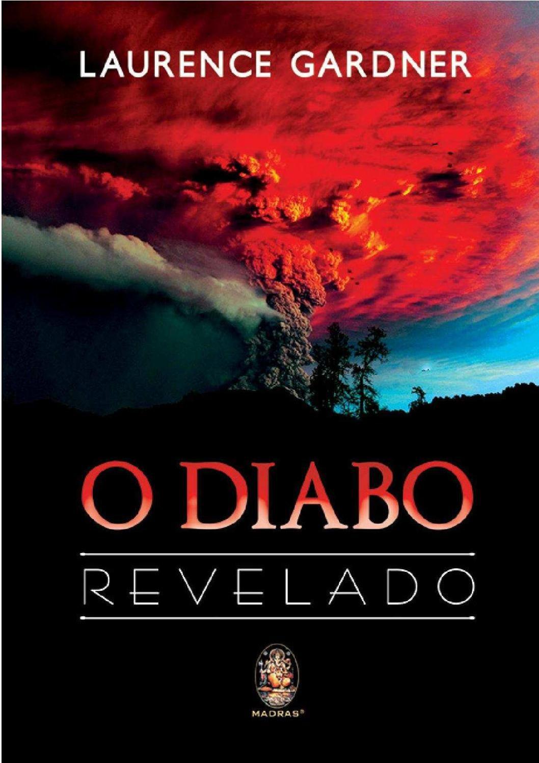 Laurence Gardner O Diabo Revelado Completo Com Imagens Diabo