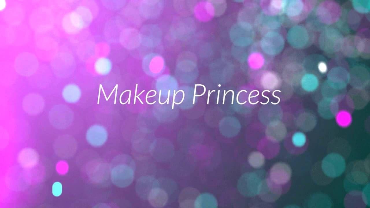 Makeup Princess Channel Intro!