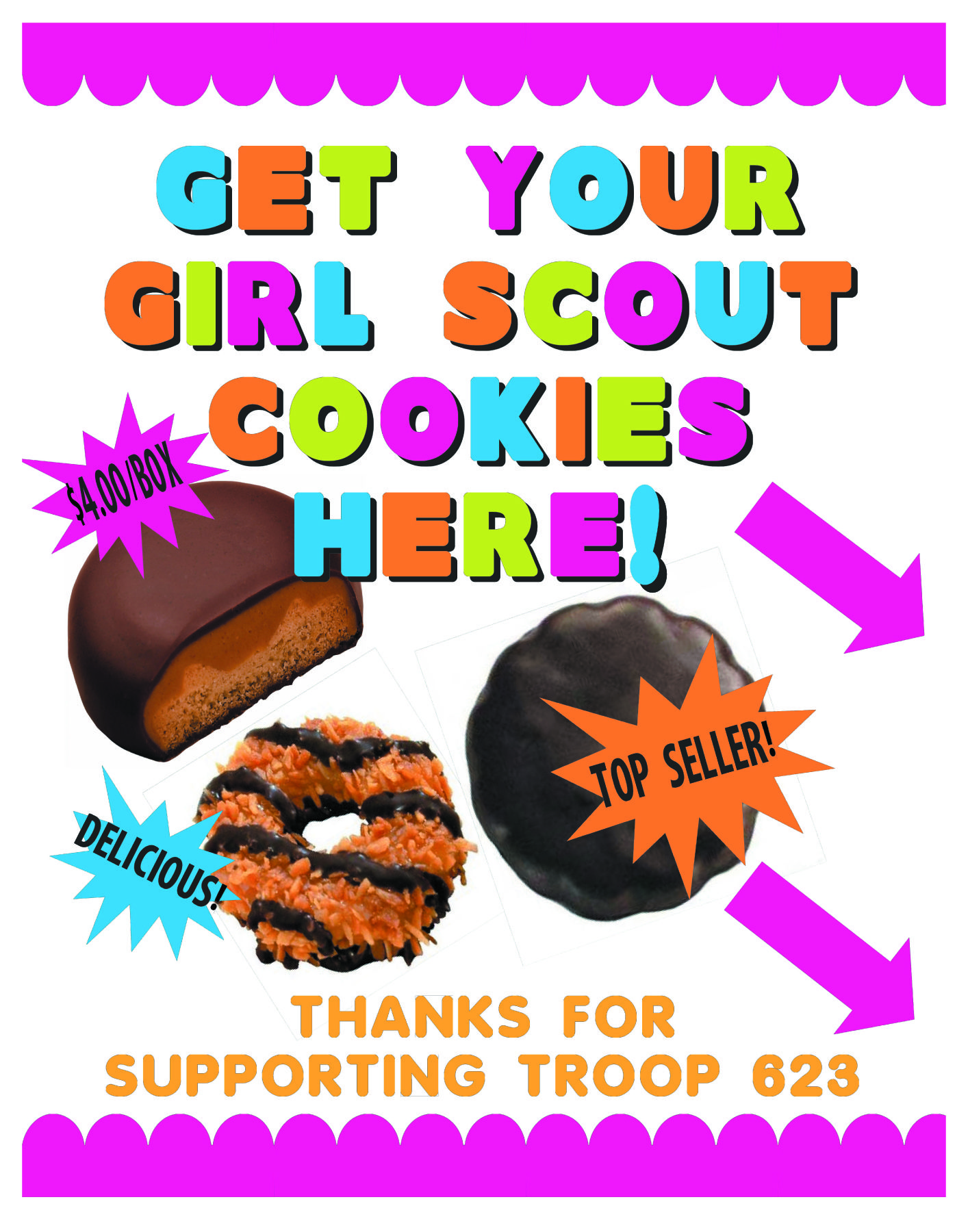Girl Scout Cookies are on sale now Use this poster to boost sales