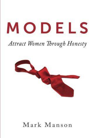 Models Attract Women Through Honesty Attract Women