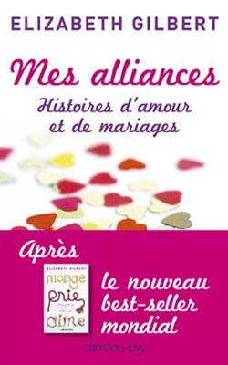 Elle Quebec Elizabeth Gilbert Histoire D Amour Amour