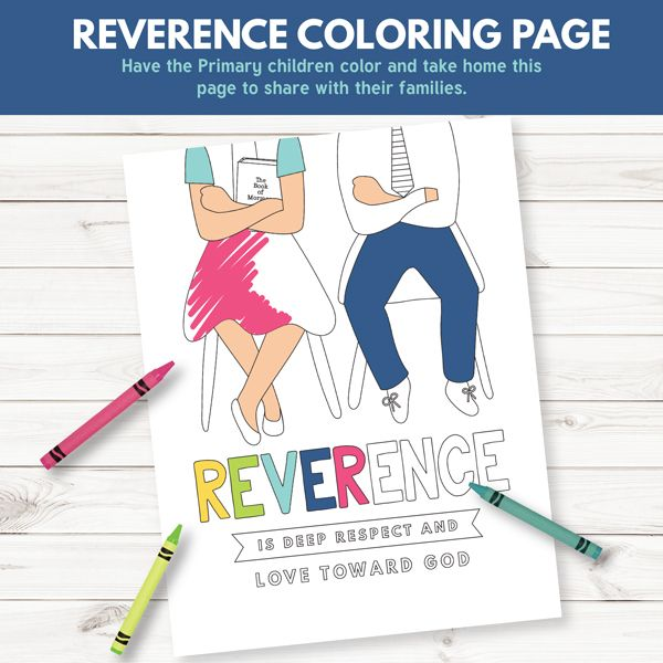 reverence coloring page primary sharing time 2017 reverence is deep respect and love toward god july week 3 the red headed hostess