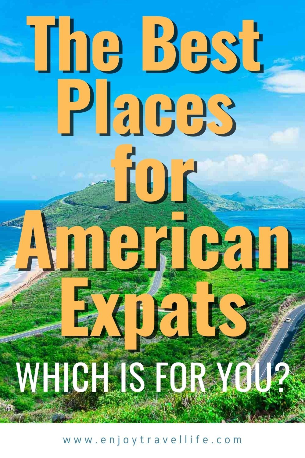 The Best Places For American Expats Expat Life Expat Travel Life