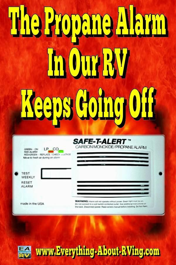 The Propane Alarm In Our Rv Keeps Going Off Rv Camping Checklist