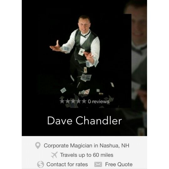 Dave Chandler booking and contact information, Corporate Magician in Nashua, New Hamsphire. https://www.gigsalad.com/dave_chandler_nashua ********************************************* #corporateentertainers #corporatemagicians #corporatebostonmagicians #bostonentertainers #davechandler #closeupshow #revueshowsentertainers #theatershowsentertainers #germanmagiccircle #massachusettsmagician #massachusetts #boston #newhampshire #nashuamagician