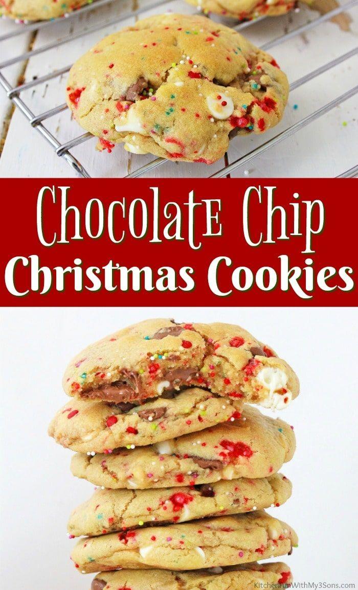 Christmas Chocolate Chip Cookies Kitchen Fun With My 3 Sons Christmas Chocolate Chip Cookies Festive Christmas Dessert Christmas Chocolate