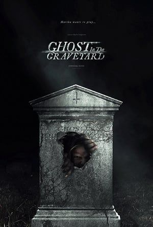 Watch Ghost in the Graveyard Full-Movie Streaming