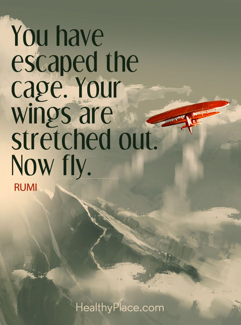 Quote on abuse You have escaped the cage Your wings are stretched out