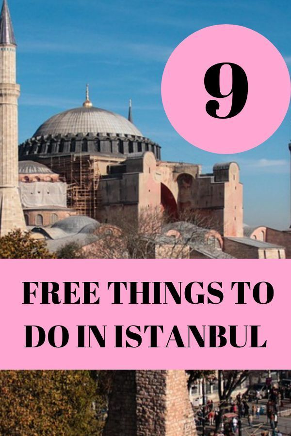 9 FREE THINGS TO DO IN ISTANBUL
