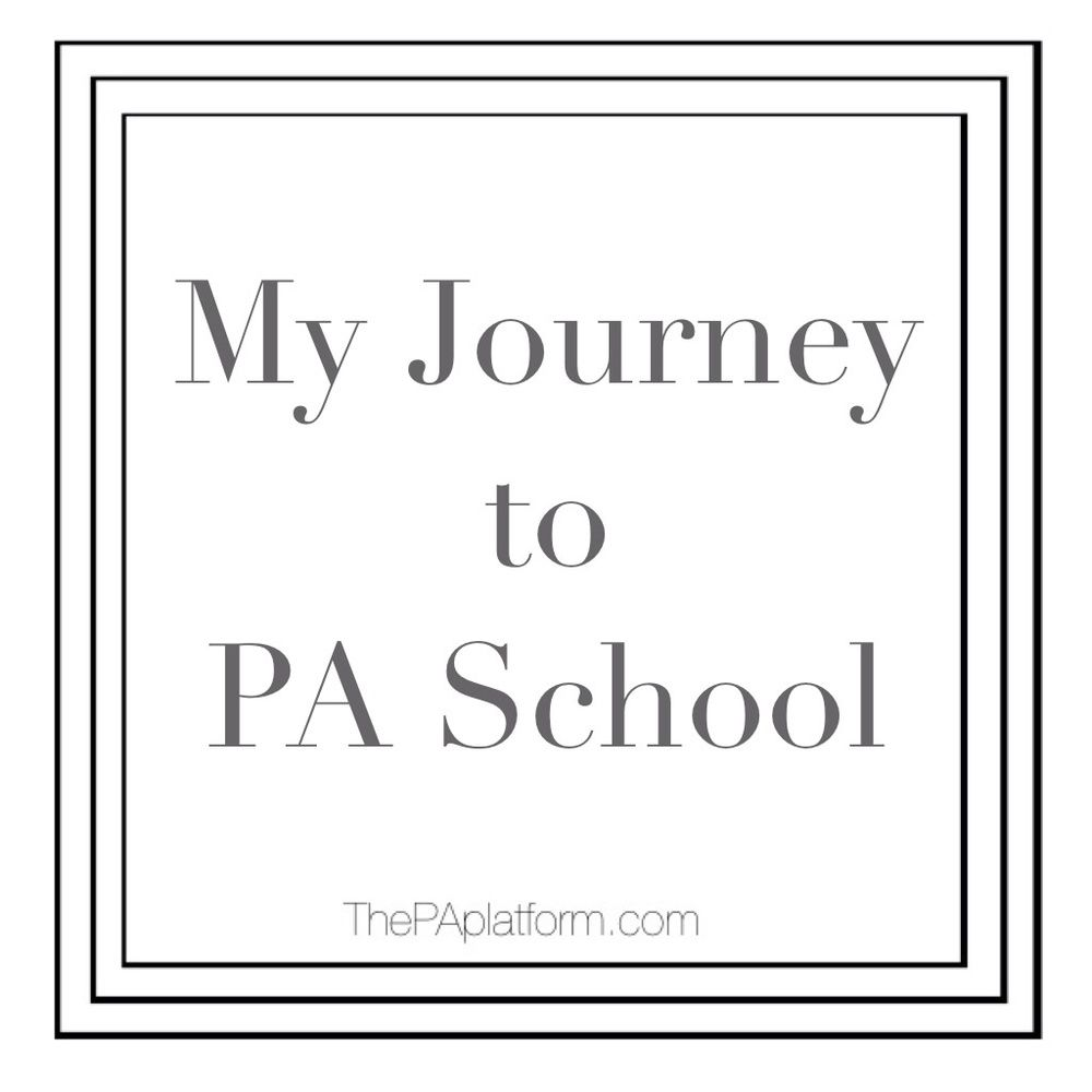 My Journey to PA School Pa school, Physician assistant