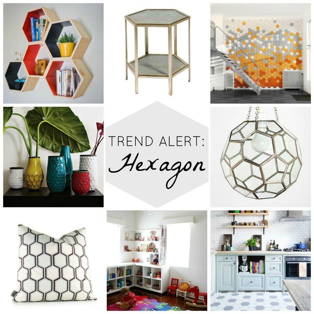 Trend Alert Hexagon Home Decor Home Decor Trends Home Trends