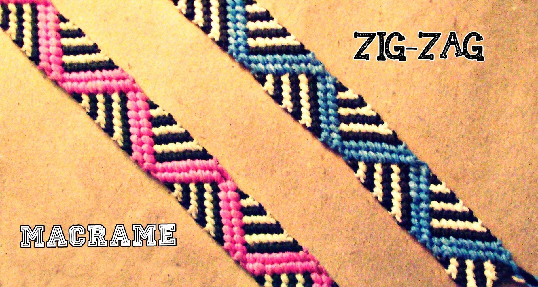 474dc81095df Como hacer una pulsera de hilo ZIGZAG 2➢ MACRAME | Macrame video ...