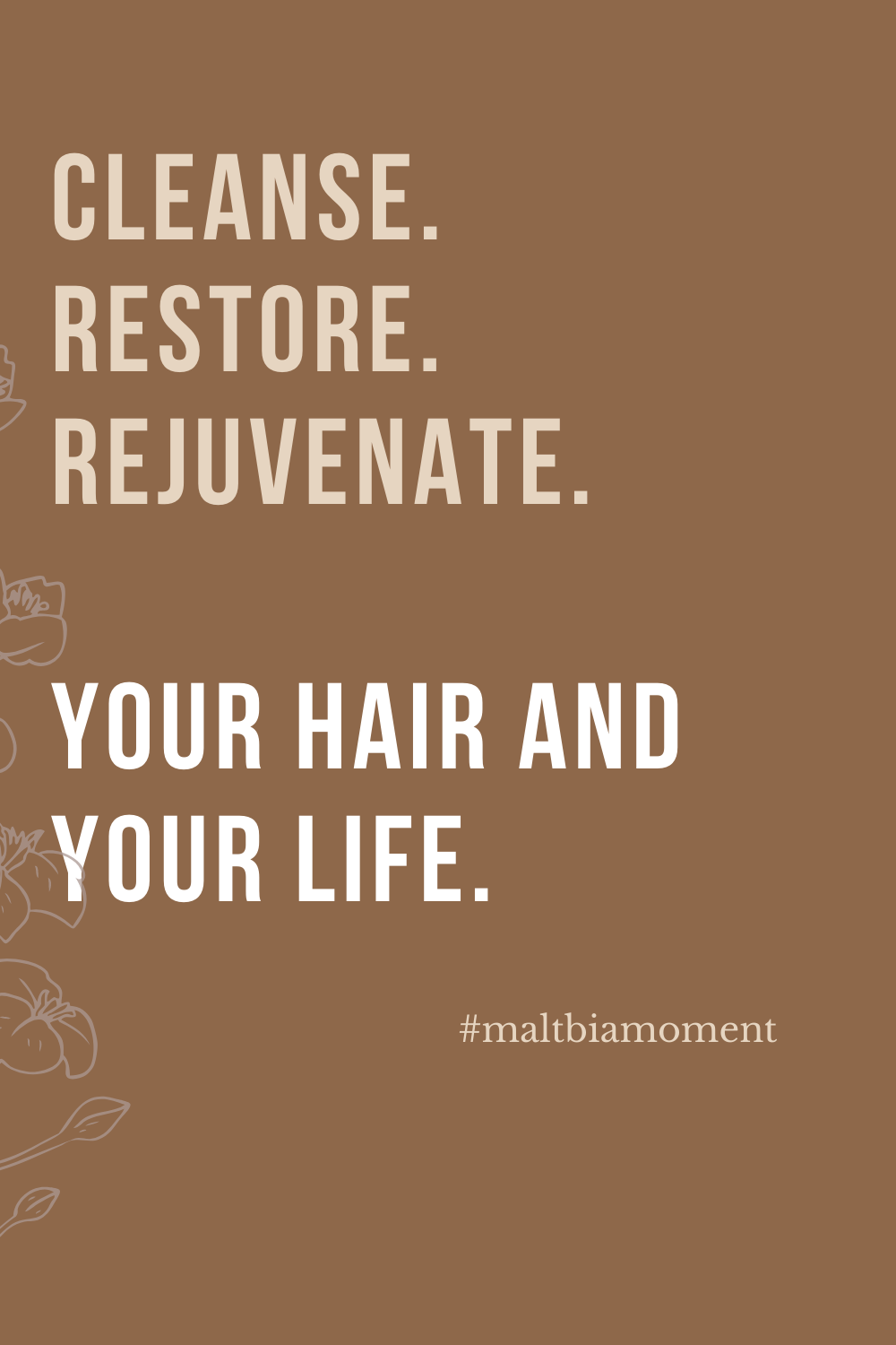 Words to live by for your hair and your life. #healthyhairjourney
