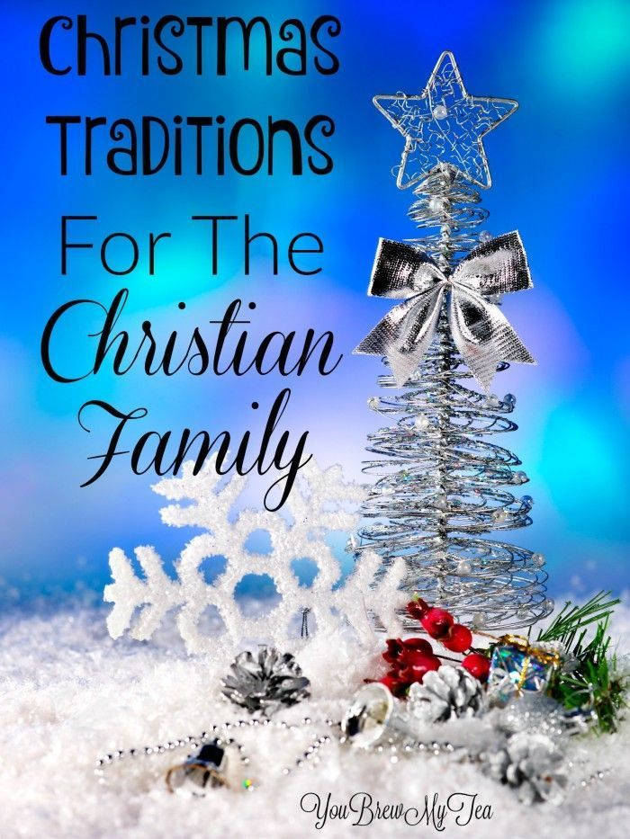These Christmas Traditions For The Christian Family are great ways to celebrate the season while celebrating your faith!