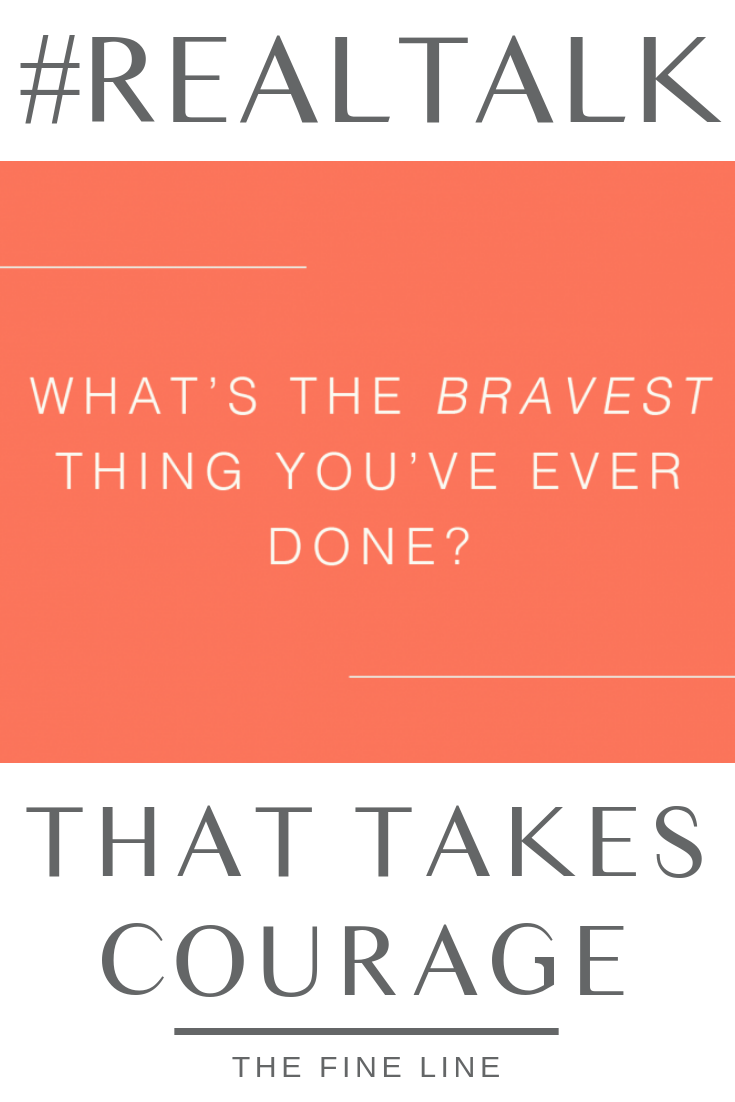 What Is The Bravest Thing You Ve Ever Done Falling In Love Again Ex Husbands Inspirational Story