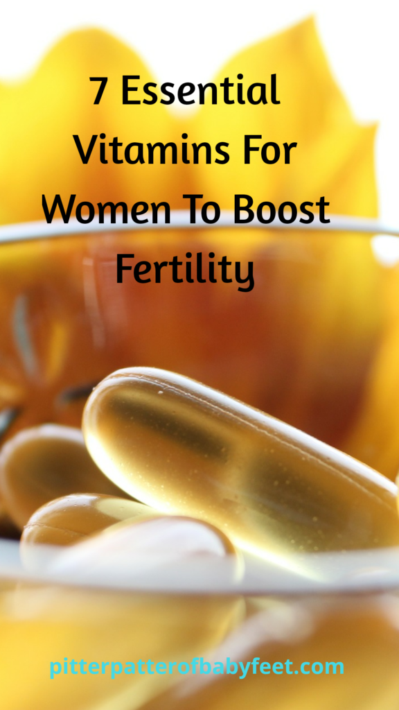 7 Vitamins For Women To Boost Fertility ~
