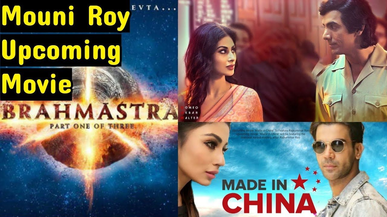 Mouni Roy Upcoming Movies 2019 And 2020 With Cast Story Director And R Upcoming Movies New Movies It Cast