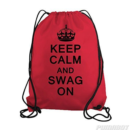 Red Keep Calm and Swag On Drawstring Workout Gym Bag  Price : $14.00 http://www.pumabot.com/Keep-Calm-Swag-Drawstring-Workout/dp/B00LXLJ5EW