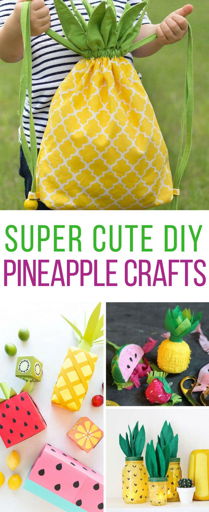 32 Stunning Diy Pineapple Crafts To Brighten Your Day Diy