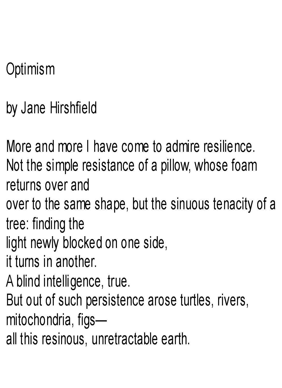 Optimism - Jane Hirshfield  | Word Poems | Poetry, Poems, Waxing poetic