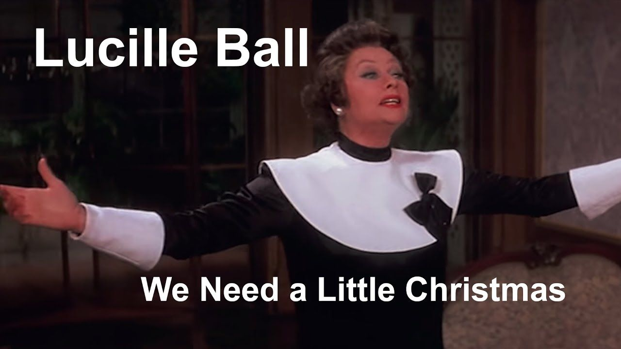 Lucille Ball We Need a Little Christmas Mame (1974