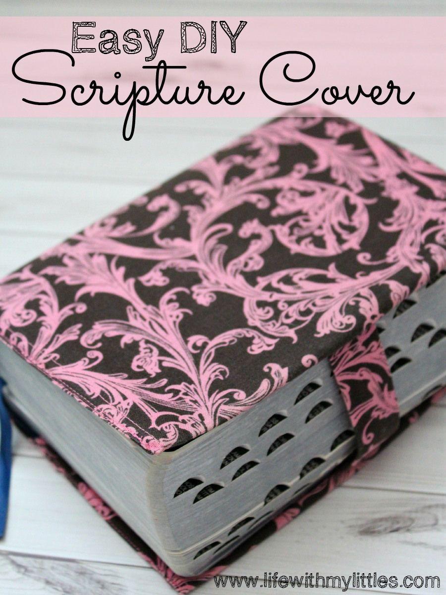 Scripture Cover Tutorial Fabric book covers, Scripture