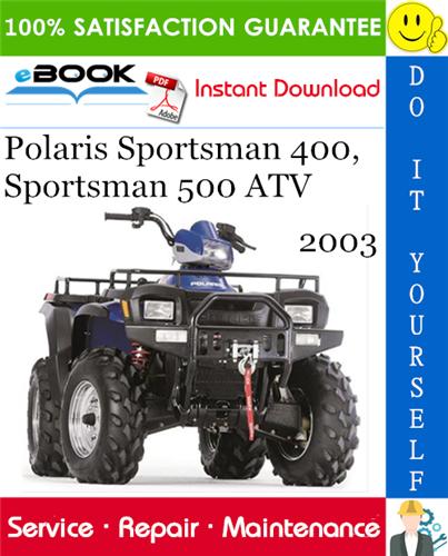 2003 Polaris Sportsman 400 Sportsman 500 Atv Service Repair Manual Repair Manuals Repair Sportsman