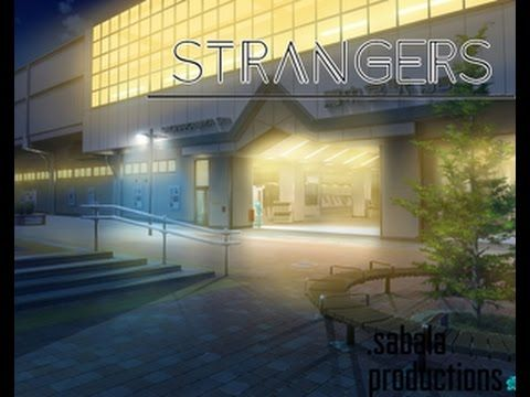 Strangers - Another game with serious topic