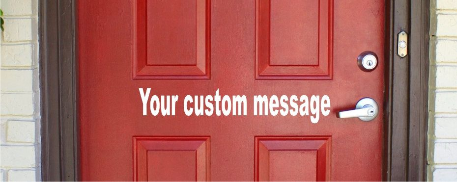 Custom Door Message Vinyl Decal Easy To Apply Many Colors - Custom vinyl decal application instructionsapplication etsy