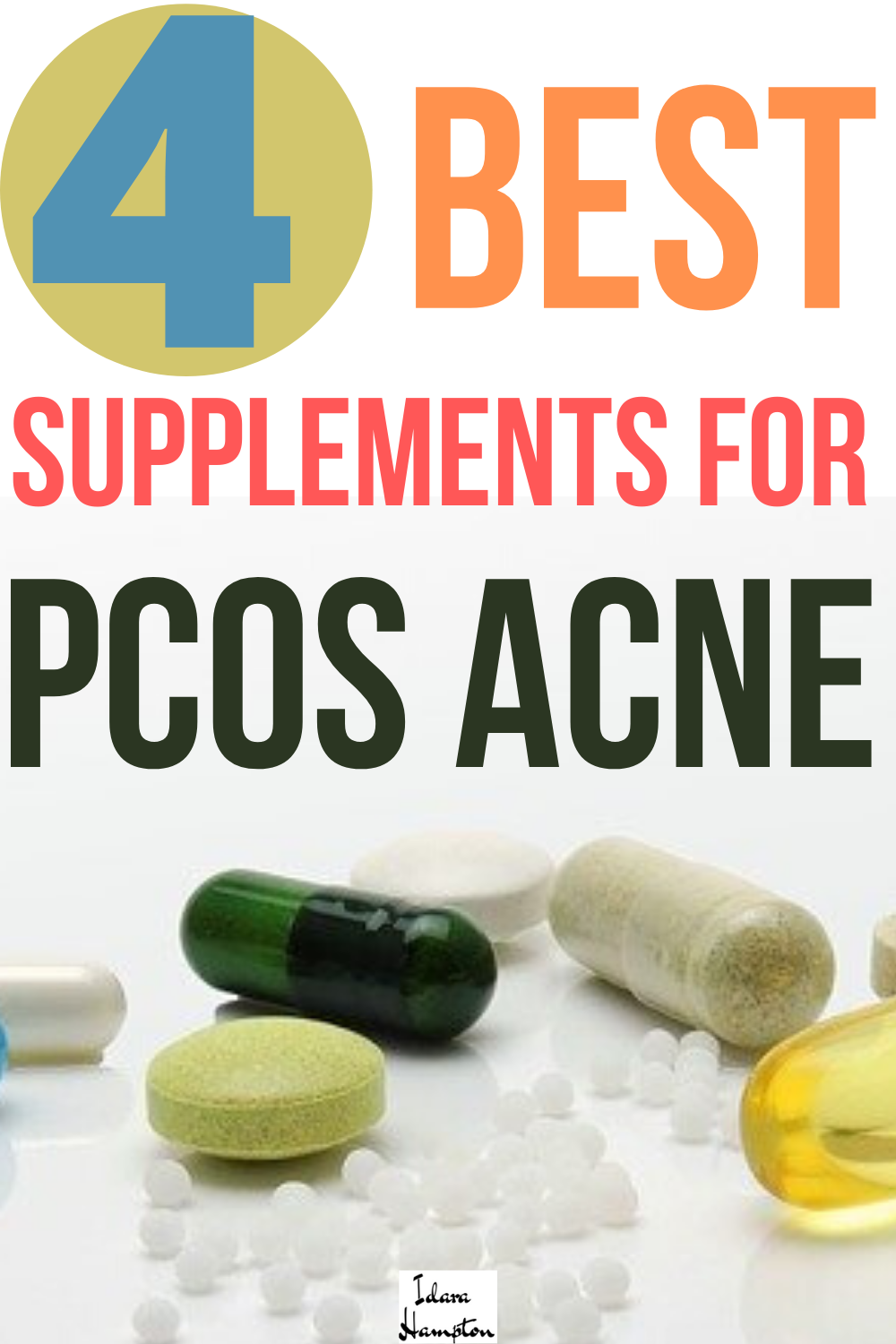 4 Best Supplements For Pcos Acne Acne Diet Plan Acne Supplements Supplements For Pcos