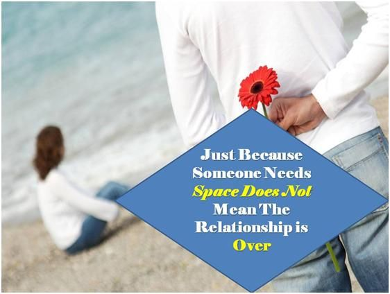 What Does Space In A Relationship Mean